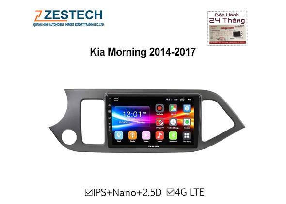 Màn hình DVD ô tô Android Zestech , theo xe Kia Morning  2014 2017